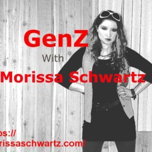 Featured Gen Z – Morissa Schwartz